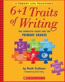 The Complete Guide for the Primary Grades, Ruth Culham, 0439574129