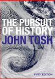 The Pursuit of History, Tosh, John, 0582894123