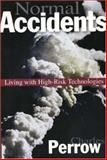 Normal Accidents - Living with High Risk Technologies, Perrow, Charles, 0691004129