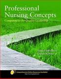 Professional Nursing Concepts : Competencies for Quality Leadership, Finkelman, Anita Ward and Kenner, Carole, 0763754129