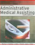Administrative Medical Assisting, Fordney French Staff and Follis, Joan J., 1418064122