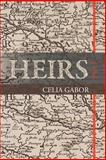 Heirs, Celia Gabor, 146696412X