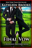 Final Vow, Kathleen Brooks, 1494374129