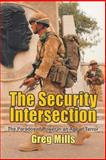 Security Intersection : The Paradox of Power in an Age of Terror, Mills, Greg and Jevons, W., 1868144127