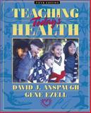 Teaching Today's Health, Anspaugh, David J. and Ezell, 0205274137