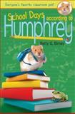 School Days According to Humphrey, Betty G. Birney, 0399254137