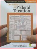 Concepts in Federal Taxation 2015, Murphy, Kevin E. and Higgins, Mark, 1285444132