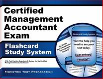 Certified Management Accountant Exam Flashcard Study System : CMA Test Practice Questions and Review for the Certified Management Accountant Exam, CMA Exam Secrets Test Prep Team, 160971413X