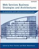 Web Services Business Strategies and Architectures, Gunjan, Samtani, 1904284132