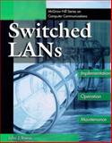 Switched LAN's : Implementation, Operation, Maintenance, Roese, John J., 0070534136