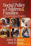 Social Policy for Children and Families : A Risk and Resilience Perspective, , 1412904137
