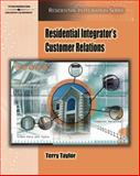 Residential Integrator's Customer Relations, Taylor, Terry, 1418014133