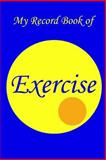 My Record Book of Exercise, Ray Winstead, 1499204132
