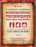 The Country Almanac of Housekeeping Techniques That Save You Money, Ellen Phillips and Back Home Magazine Editors, 159233413X