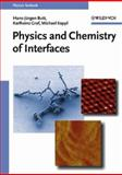 Physics and Chemistry of Interfaces, Butt, Hans-Jürgen and Graf, Karlheinz, 3527404139