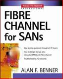 Fibre Channel for SANs, Benner, Alan, 0071374132