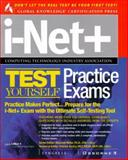 I-Net + Test Yourself Practice Exams, Syngress Media, Inc. Staff, 007212413X