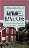 A Historical Guide to Nathaniel Hawthorne, , 0195124138