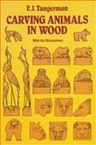 Carving Animals in Wood, Elmer J. Tangerman, 0486284131