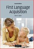 First Language Acquisition, Clark, Eve V., 0521514134