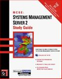 Systems Management Server 2 Study Guide, Mortensen, Lance and Heldman, William, 0782124135