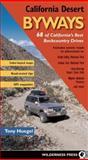 California Desert Byways, Tony Huegel, 0899974139