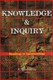 Knowledge and Inquiry : Readings in Epistemology, , 1551114135