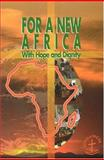 For a New Africa : With Hope and Dignity, World Council of Churches Staff, 2825414131
