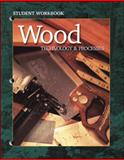 Wood Technology and Processes, , 0078224136