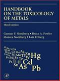 Handbook on the Toxicology of Metals, , 0123694132