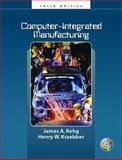 Computer Integrated Manufacturing, Rehg, James A. and Kraebber, Henry W., 0131134132