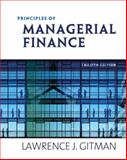 Principles of Managerial Finance, Gitman, Lawrence J. and Zutter, Chad J., 0321524136