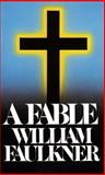 A Fable, William Faulkner, 0394724135