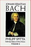 Johann Sebastian Bach, Philipp Spitta, 0486274136