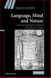 Language, Mind and Nature : Artificial Languages in England from Bacon to Locke, Lewis, Rhodri, 0521294134