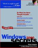 Microsoft Windows 2000 Secrets, Brian Livingston and Bruce Brown, 0764534130