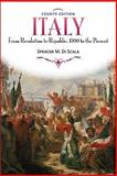 Italy : From Revolution to Republic, 1700 to the Present, Di Scala, Spencer M., 0813344131