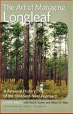 The Art of Managing Longleaf : A Personal History of the Stoddard-Neel Approach, Neel, Leon and Sutter, Paul S., 0820344133