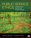 Public Service Ethics, Jonathan P. West, 1452274134