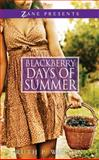 Blackberry Days of Summer, Ruth P. Watson, 1593094132
