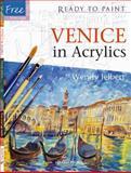Venice in Acrylics, Wendy Jelbert, 1844484130