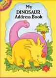 My Dinosaur Address Book, Anna Pomaska, 0486264130