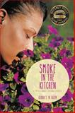 Smoke in the Kitchen, Gloria S. N. Allen, 1491874139