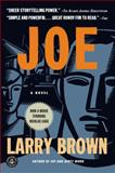 Joe, Larry Brown, 1565124138