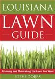 Louisiana Lawn Guide, Steve Dobbs, 1591864135