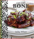Off the Bone, Lesley Wilson, 1742574130