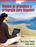 Manual de Gramática y Ortografía para Hispanos Plus Spanish Grammar Checker Access Card (one Semester), Francés, María Elena and Benítez, Professor Emeritus, Rubén, 0133884139