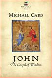 John: the Gospel of Wisdom, Michael Card, 0830844139