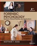 Forensic Psychology, Huss, Matthew T., 1118554132