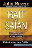 The Bait of Satan, John Bevere, 159185413X